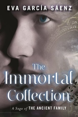 The Immortal Collection By Eva García Sáenz