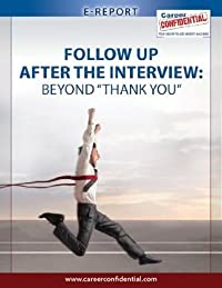 Follow Up After The Interview (eReport): Beyond