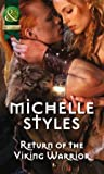 Return of the Viking Warrior by Michelle Styles