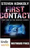 First Contact (Wayward Pines; The Genesis Series #1)