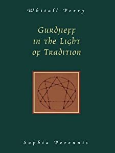 Gurdjieff in the Light of Tradition