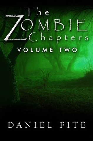 The Zombie Chapters Volume II
