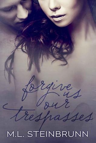 Forgive Us Our Trespasses (Redemption, #1)