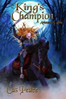 King's Champion (Artesans of Albia, #2)