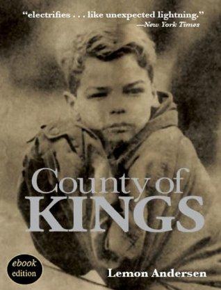 County of Kings by Lemon Andersen