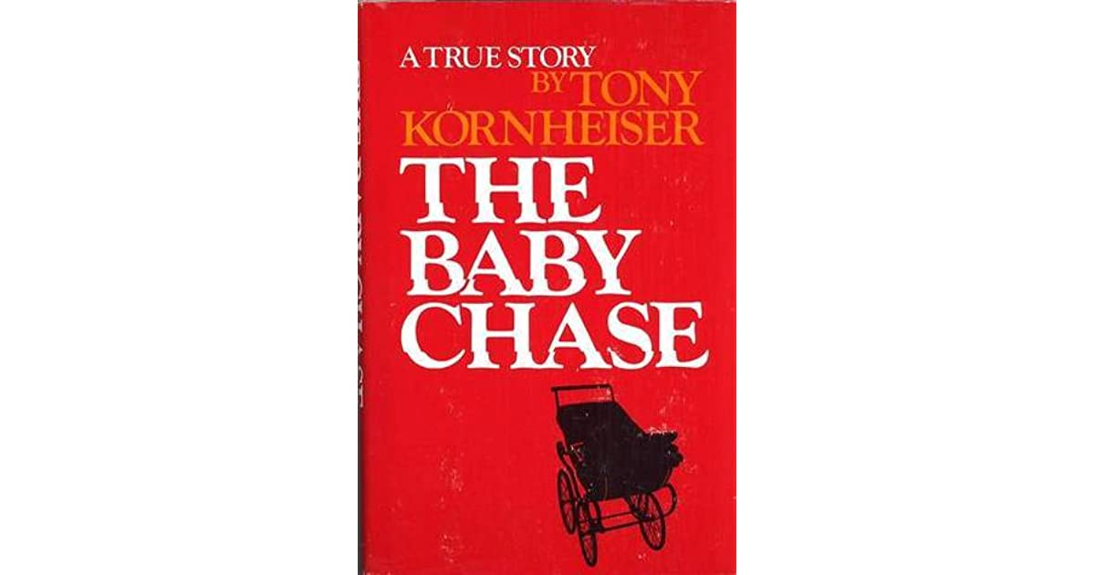 The Baby Chase by Tony Kornheiser