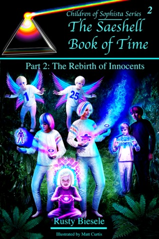 The Saeshell Book of Time, Part 2: Rebirth of Innocents