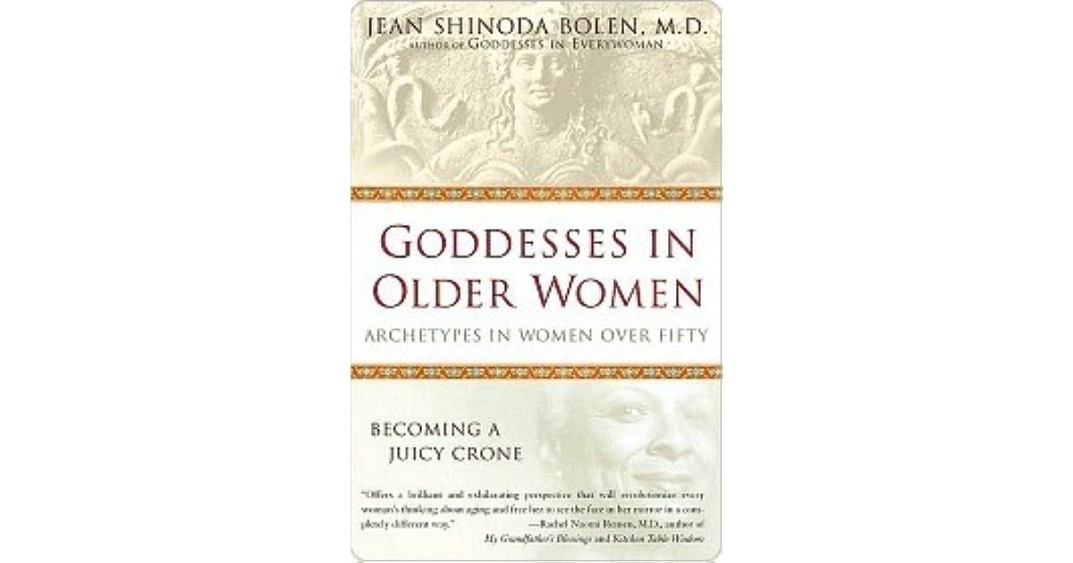 Goddesses in older women by jean shinoda bolen fandeluxe Choice Image