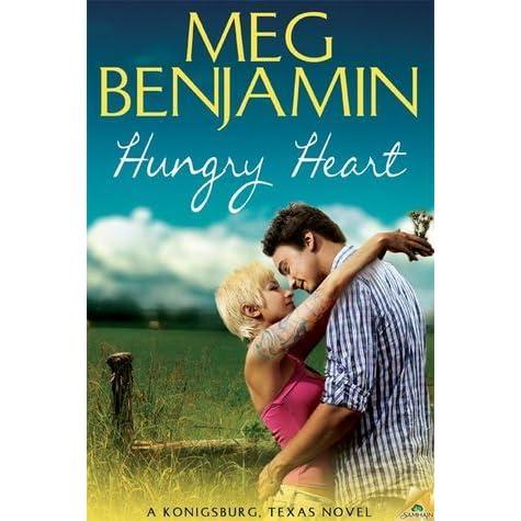 Hungry Heart Konigsburg 8 By Meg Benjamin