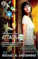 Attack the Geek: A Ree Reyes Side-Quest (Ree Reyes, #2.5)