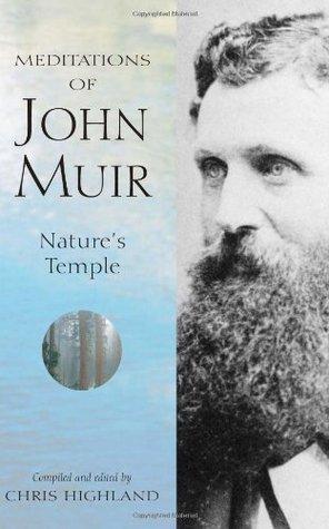 Meditations of John Muir by Chris Highland