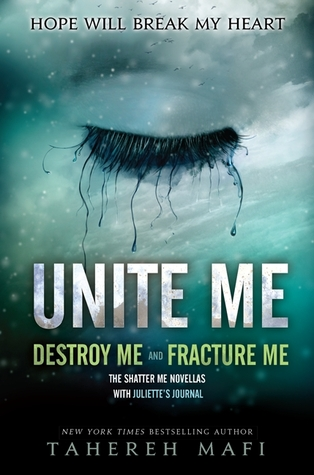Unite Me (Shatter Me, #1.5, #2.5)