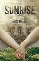 Sunrise (Ashfall, #3)