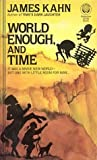 World Enough, and Time
