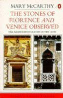 The Stones of Florence and Venice Observed