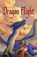 Dragon Flight (Dragon Slippers, #2)