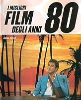 I migliori film degli anni 80