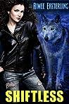 Shiftless (Wolf Rampant #1)