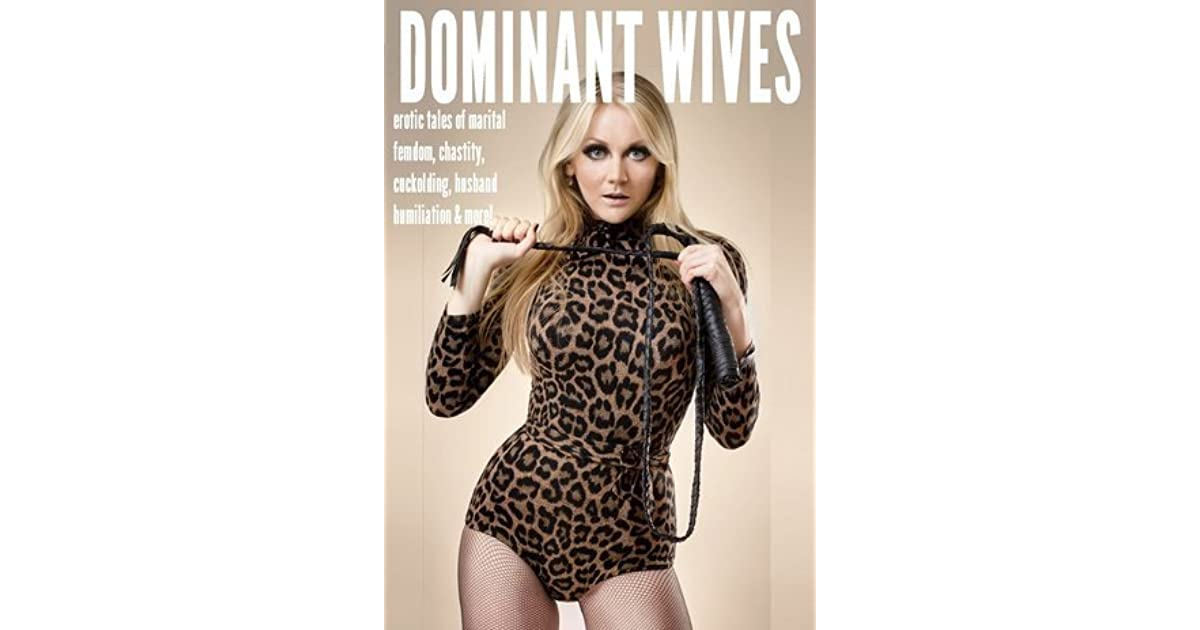 Dominant Wives Erotic Tales Of Marital Femdom, Chastity -9236