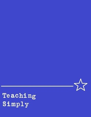 Teaching Simply  by  Allison Foster