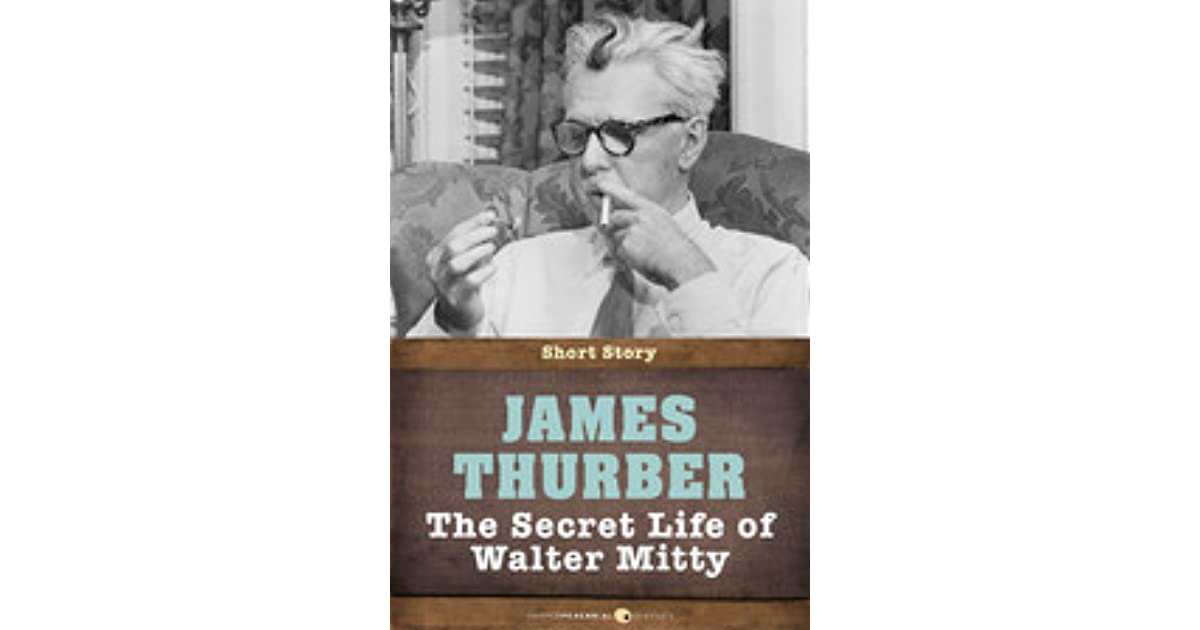 a short review of the secret life of walter mitty a short story by james thurber Review: the secret life of walter mitty has its origins as a short-story written by humorist james thurber, which was turned into a big 1947 technicolor musical starring danny kaye, which.