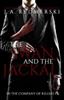 The Swan and the Jackal (In the Company of Killers, #3)