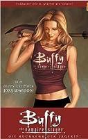 Buffy the Vampire Slayer: Die Rückkehr der Jägerin (Season 8, #1)