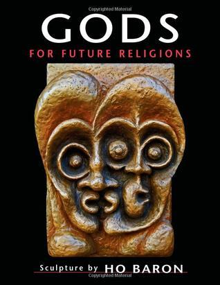 Gods for Future Religions