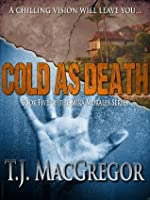 Cold As Death (The Mira Morales Series)