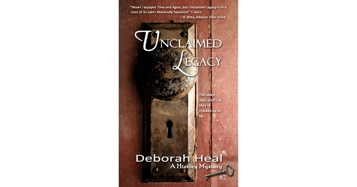 Unclaimed Legacy (The History Mystery Series Book 2)