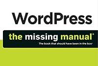 wordpress the missing manual by matthew macdonald rh goodreads com WordPress Complaints WordPress Mac Review