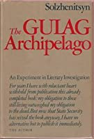 The Gulag Archipelago, 1918-1956: An Experiment in Literary Investigation I-II