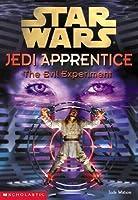 The Evil Experiment (Star Wars: Jedi Apprentice, #12)