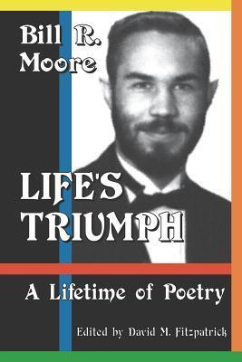 Life's Triumph: A Lifetime of Poetry