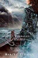Forsaken Dreams (Escape to Paradise, #1)