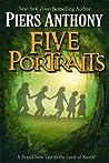 Five Portraits (Xanth, #39)
