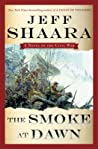 The Smoke at Dawn (Civil War: 1861-1865, Western Theater, #3)