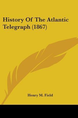 history of atlantic telegraph-1867