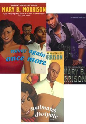 Mary B. Morrison Bundle: Soulmates Dissipate / Never Again Once More / Darius Jones (Soulmates Dissipate, #1-2, 8)