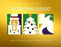 The Christmas Alphabet: 20th Anniversary Edition
