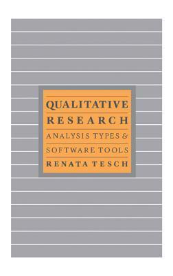 Qualitative Research: Analysis Types & Tools Renata Tesch