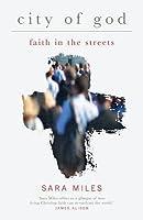 City of God: Faith on the Streets