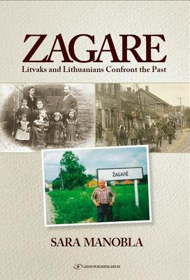 Zagare: Litvaks and Lithuanians Confront the Past