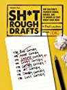 Sh*t Rough Drafts by Paul Laudiero