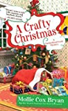 A Crafty Christmas (A Cumberland Creek Mystery #4)