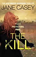 The Kill (Maeve Kerrigan, #5)