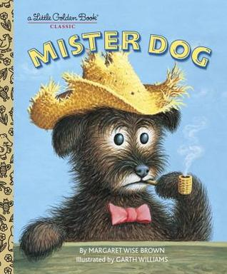 Mister Dog:  The Dog Who Belonged to Himself