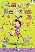 Amelia Bedelia Shapes Up (Amelia Bedelia Chapter Book #5)