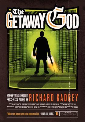The Getaway God by Richard Kadrey