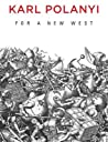 For a New West: Essays, 1919-1958